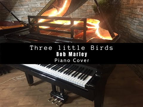 Three Little Birds - Bob Marley | Best Piano Cover Ever