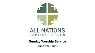 Sunday Morning Worship 6/28/2020