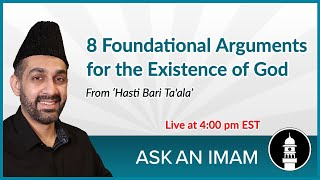 8 Arguments for Existence of God | Ask an Imam
