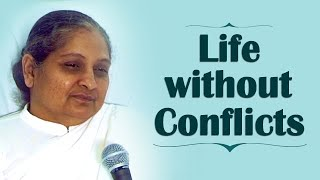 Life without Conflicts