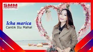 Icha Marica ft Deni Noxsil - Cantik Memang Mahal