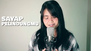 Sayap Pelindungmu - The Overtunes (Cover) by Hanin Dhiya