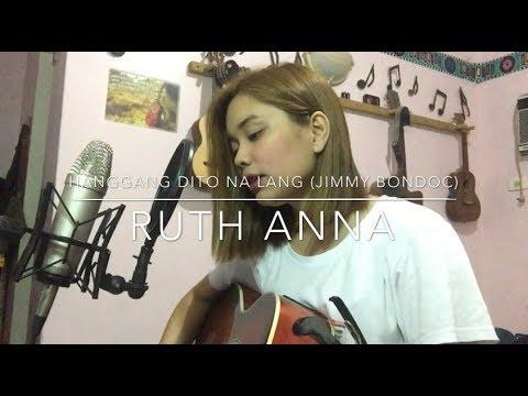 Hanggang Dito Na Lang (Jimmy Bondoc) Cover - Ruth Anna