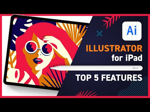 Illustrator For IPad SNEAK PEEK - 5 Coolest Features