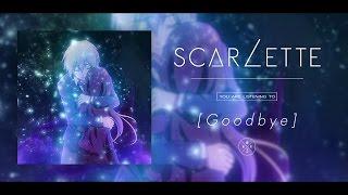 Scarlette - Goodbye [Official Anime MV]