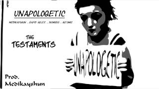 Unapologetic - The Testaments