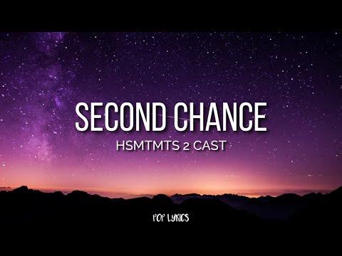 Download HSMTMTS 2 Cast - Second Chance (Lyrics)