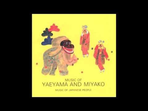 Music of Yaeyama & Miyako - 1994 - Full album