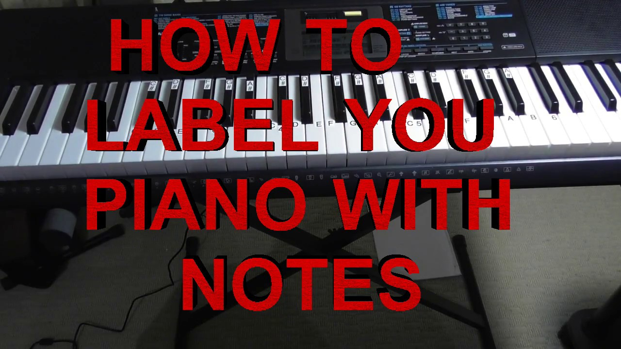 How To Label Your Keyboard Piano With Letters Black & White