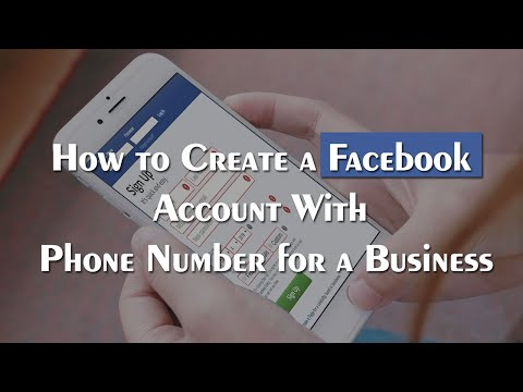 How To Create A Facebook Account With Mobile Number For Business Or Personal Use?