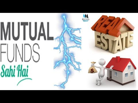 Mutual Funds vs Real Estate vs Gold In Hindi