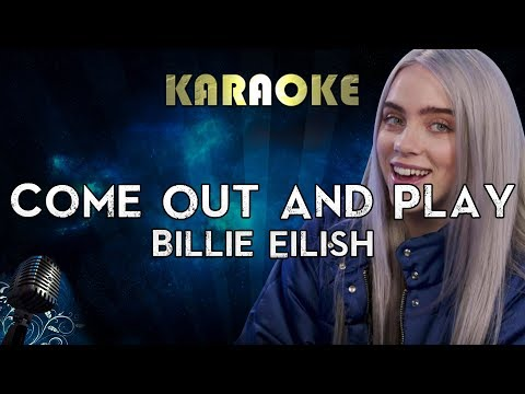 Billie Eilish - Come Out And Play Karaoke Instrumental