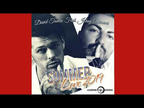 David Tavaré Ft. Johny Demoni - Summer Love 2019 Version