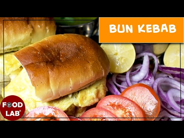 Bun Kabab Recipe | Karachi Street Style Bun Kabab Recipe | Food Lab