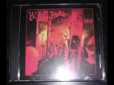 W.A.S.P.  Live...In The Raw (FULL ALBUM) Original Cd Press HQ