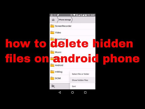 How To Delete Hidden Files On Android Phone