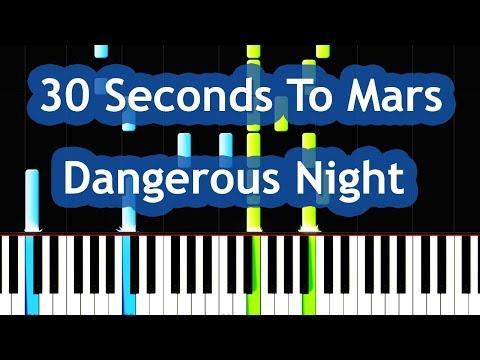 Thirty Seconds To Mars - Dangerous Night Piano Tutorial