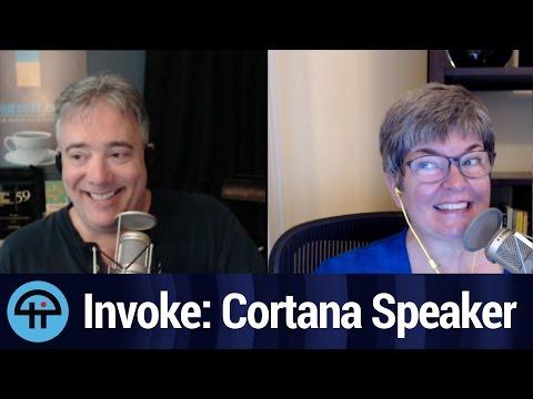 Invoke: Microsoft Cortana Speaker