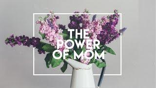 The Power of Mom  |  Jerry McKinney