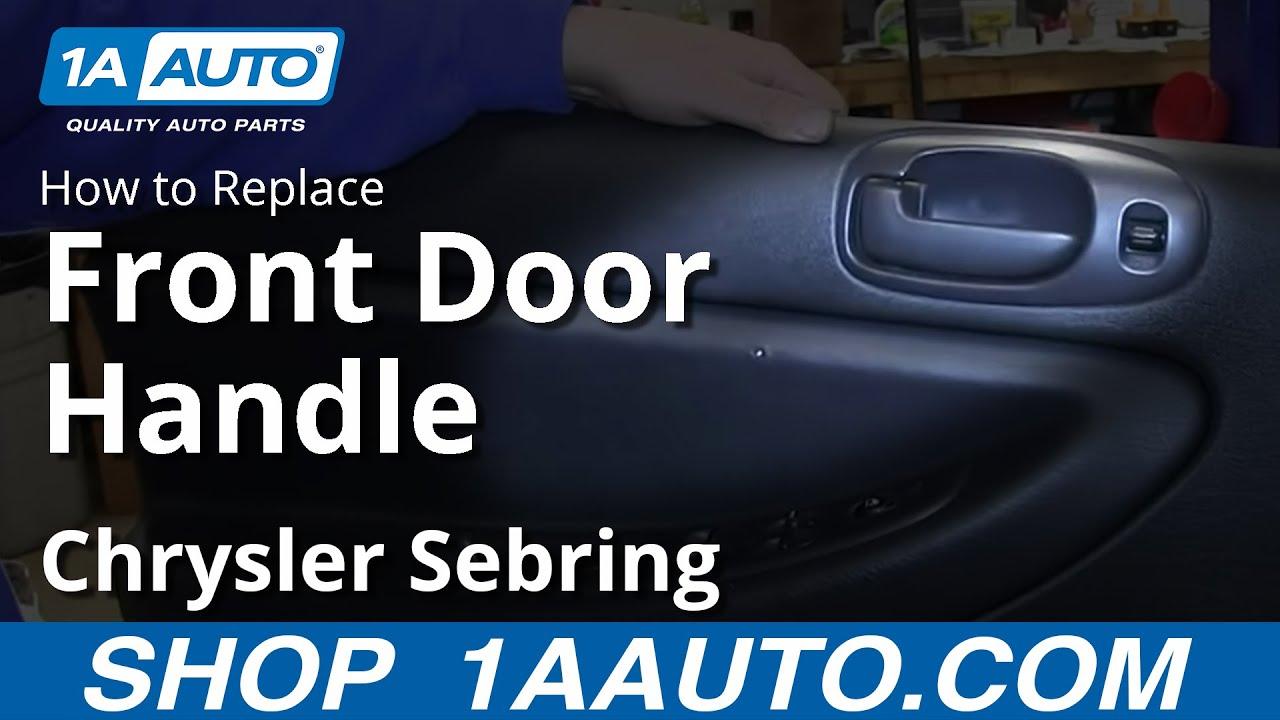 How to install replace inside front door handle 2001 06 chrysler sebring 4 door sedan youtube