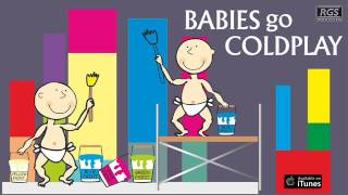 Babies Go Coldplay. Full Album. Los exitos de Coldplay para bebés
