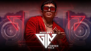 Mixtape Việt Mix Vol.2 | DJ GIN | Xập xình chảnh chó | Deephouse - G House - Brazillian Bass