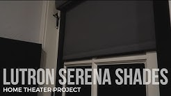 Home Theater Project:  Lutron Serena Shades and Caseta Control
