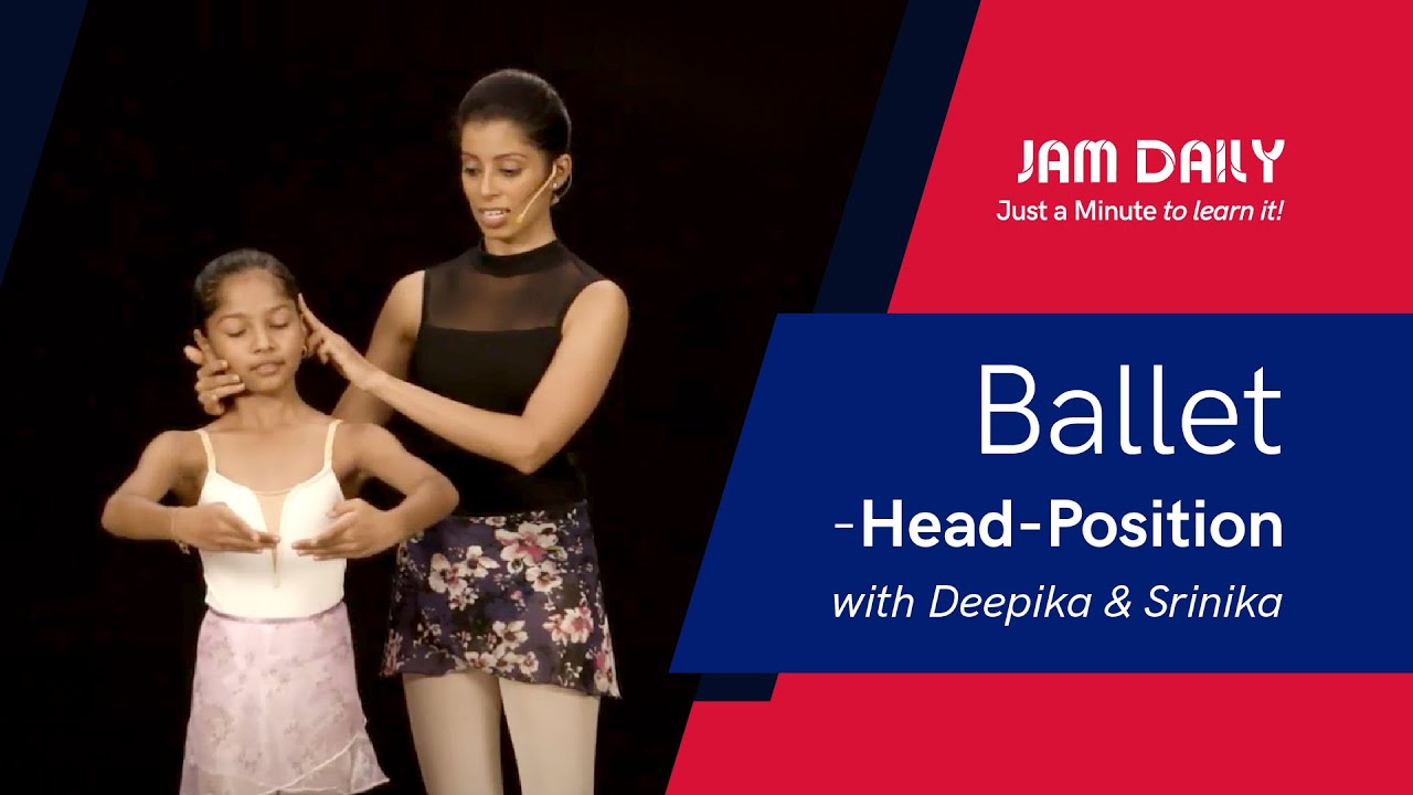 JAM Daily #184 | Just A Minute To Learn 'Ballet- Head Position' | Dance With Madhuri