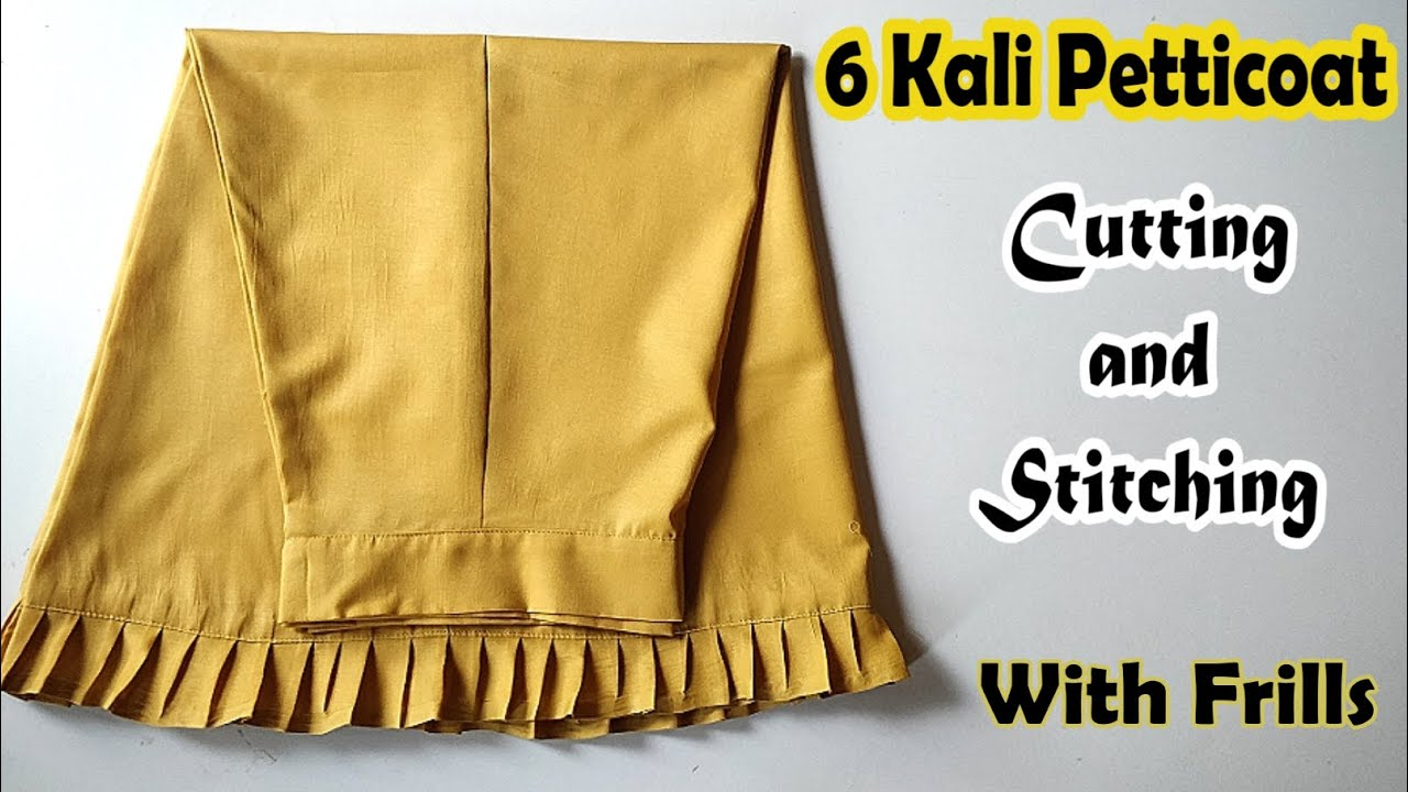 6 Kali Petticoat Cutting And Stitching | How To Make Peticoat | English Subtitles | Stitch By Stitch