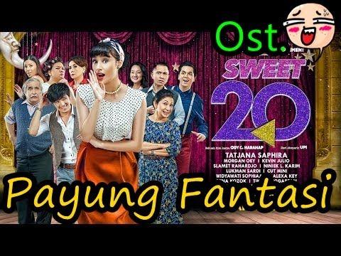 Tatjana Saphira Ost. Sweet 20 - Payung Fantasi