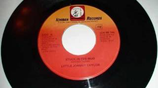 Little Johnny Taylor - Stuck In The Mud