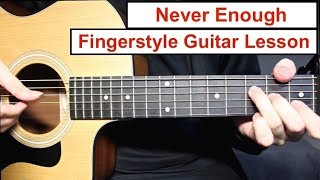 Baixar Never Enough - The Greatest Showman | Fingerstyle Guitar Lesson (Tutorial) How to play Fingerstyle