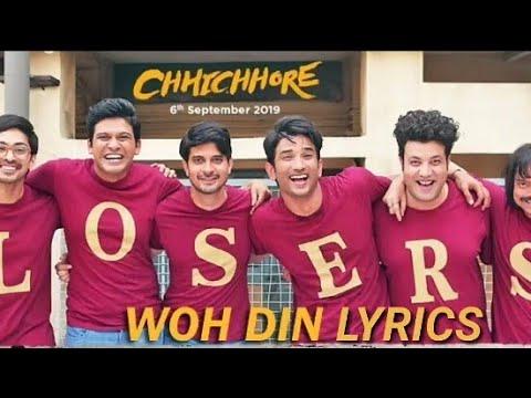 Woh Din(Lyrics)   Chhichhore   Nitesh Tiwari   Sushant   Shraddha   Pritam   Amitabh   Tushar Joshi Mp3