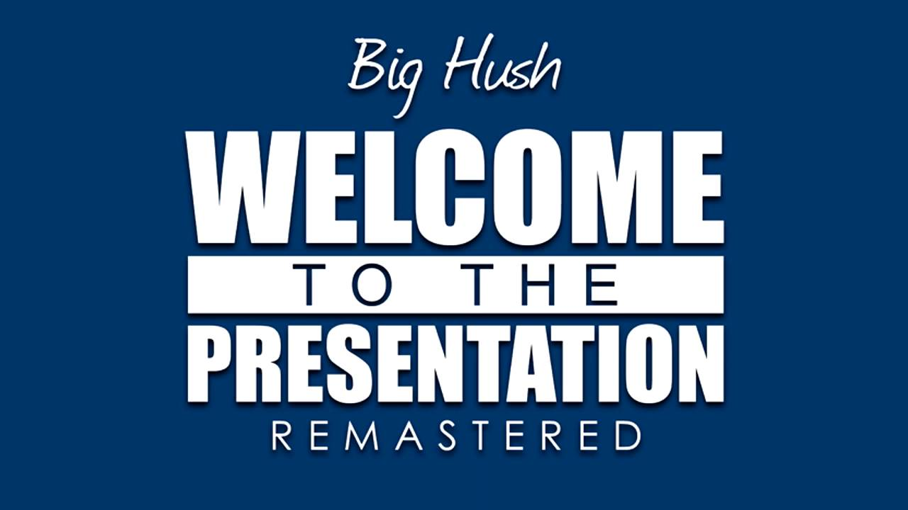 Welcome to the presentation (remastered) by big hush on tidal.