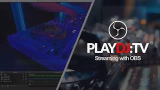 PlayDJ OBS Guide