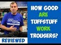 What are the Best Work Trousers Work Pants on the Market ? Brand New TuffStuff 700 Trousers Reviewed