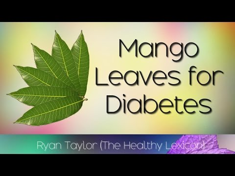Mango Leaves: for Diabetes