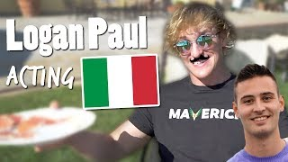 Logan Paul acting Italien with Andy Compilation