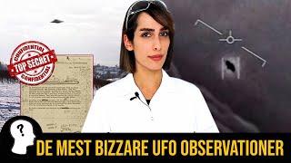 DE MEST BIZZARE UFO OBSERVATIONER
