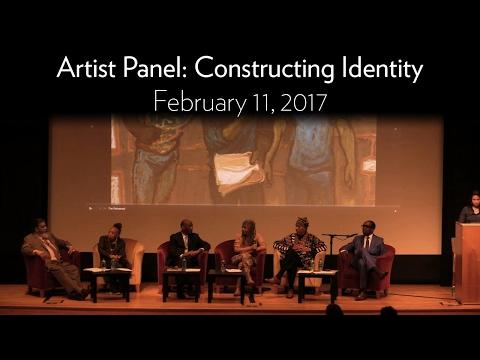 Artist Panel: Constructing Identity