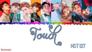 """touch"" is a title track recorded by south korean boy group nct 127. it will be released on march 14, 2018 s.m. entertainment. details artist: 127 rel..."