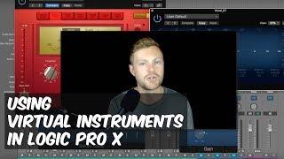 Using Virtual Instruments in Logic Pro X - Rob Mayzes - Warren Huart: Produce Like a Pro
