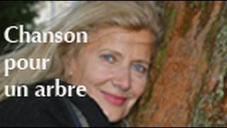 Chanson pour un arbre (Dominique Dimey)