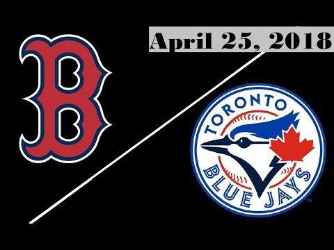 Boston Red Sox vs Toronto Blue Jays Highlights || April 25, 2018