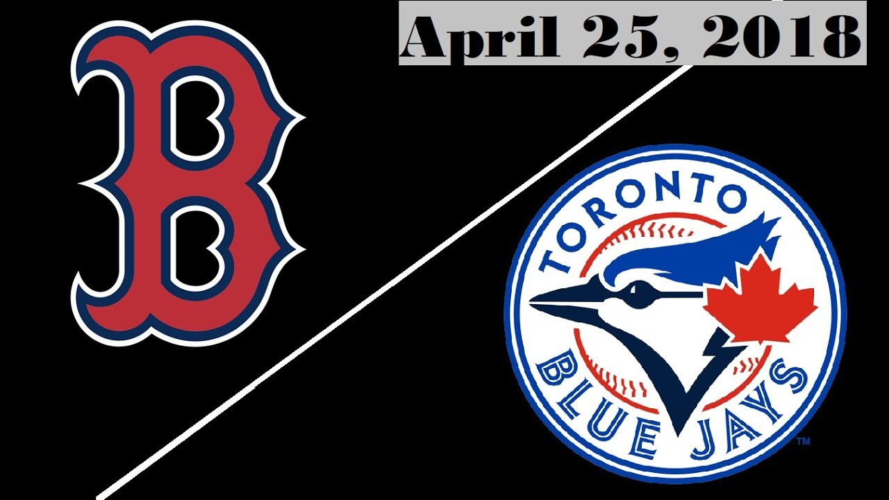 Boston Red Sox Vs Toronto Blue Jays Highlights April 25 2018