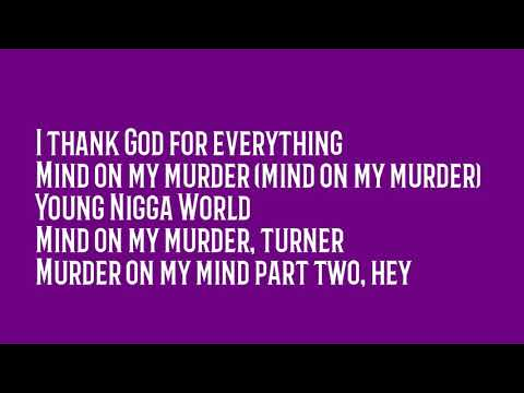 "YNW Melly - ""Mind On My Murder"" Lyrics"