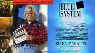 Baixar Blue System - Silent Water 2019 (Instrumental Cover Version)