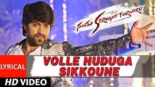 Download Hindi Video Songs - Santhu Straight Forward Songs | Volle Huduga Lyrical Video | Yash, Radhika Pandit | V. Harikrishna