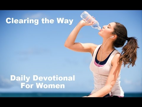 Clearing the Way for a BreakThrough! Daily Devotional for Women