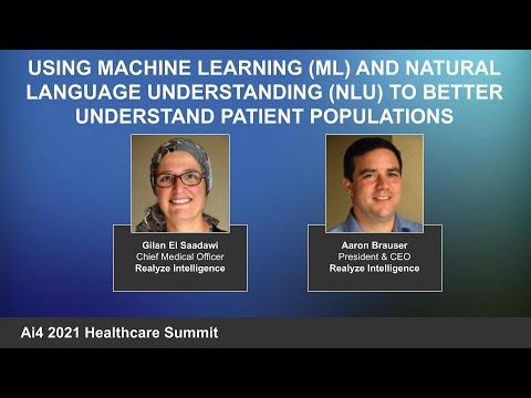Using ML and Natural Language Understanding (NLU) to Better Understand Patient Populations